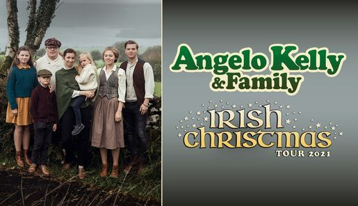 Neuer Termin: Angelo Kelly & Family \/\/ Mercedes-Benz Arena