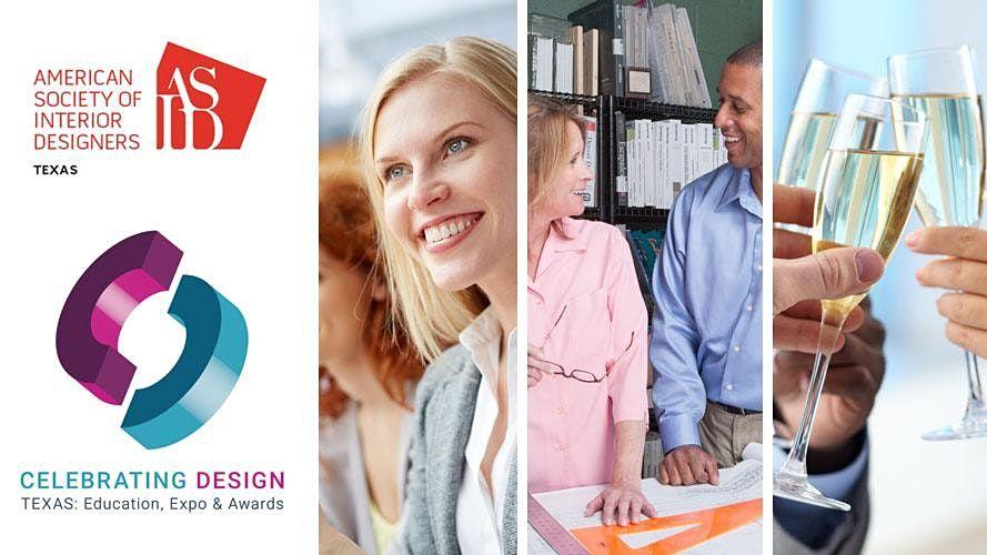 ASID TX 2021 Celebrating Design Texas: Education, Expo & Awards
