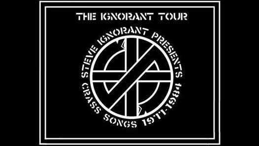 Steve Ignorant presents CRASS Songs 1977 - 1984 \u2022 M\u00fcnchen