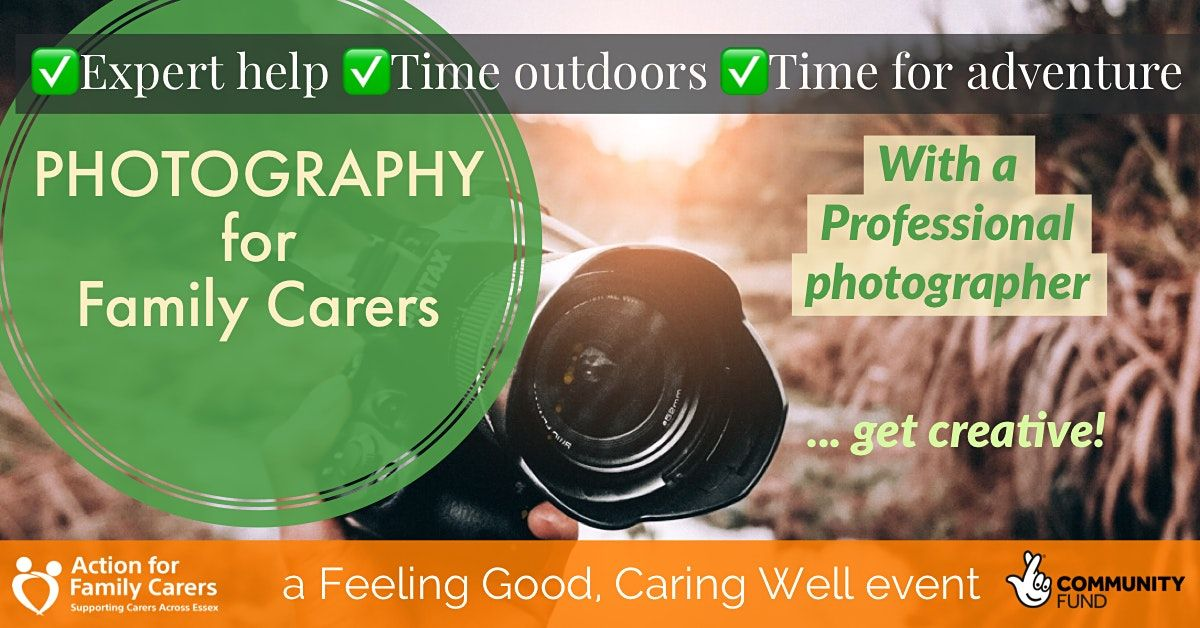CHELMSFORD - PHOTOGRAPHY FOR FAMILY CARERS