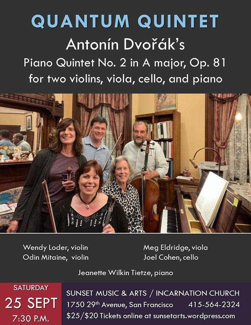Quantum Quintet performs Dvo\u0159\u00e1k\u2019s Piano Quintet No. 2 in A major, Op. 81