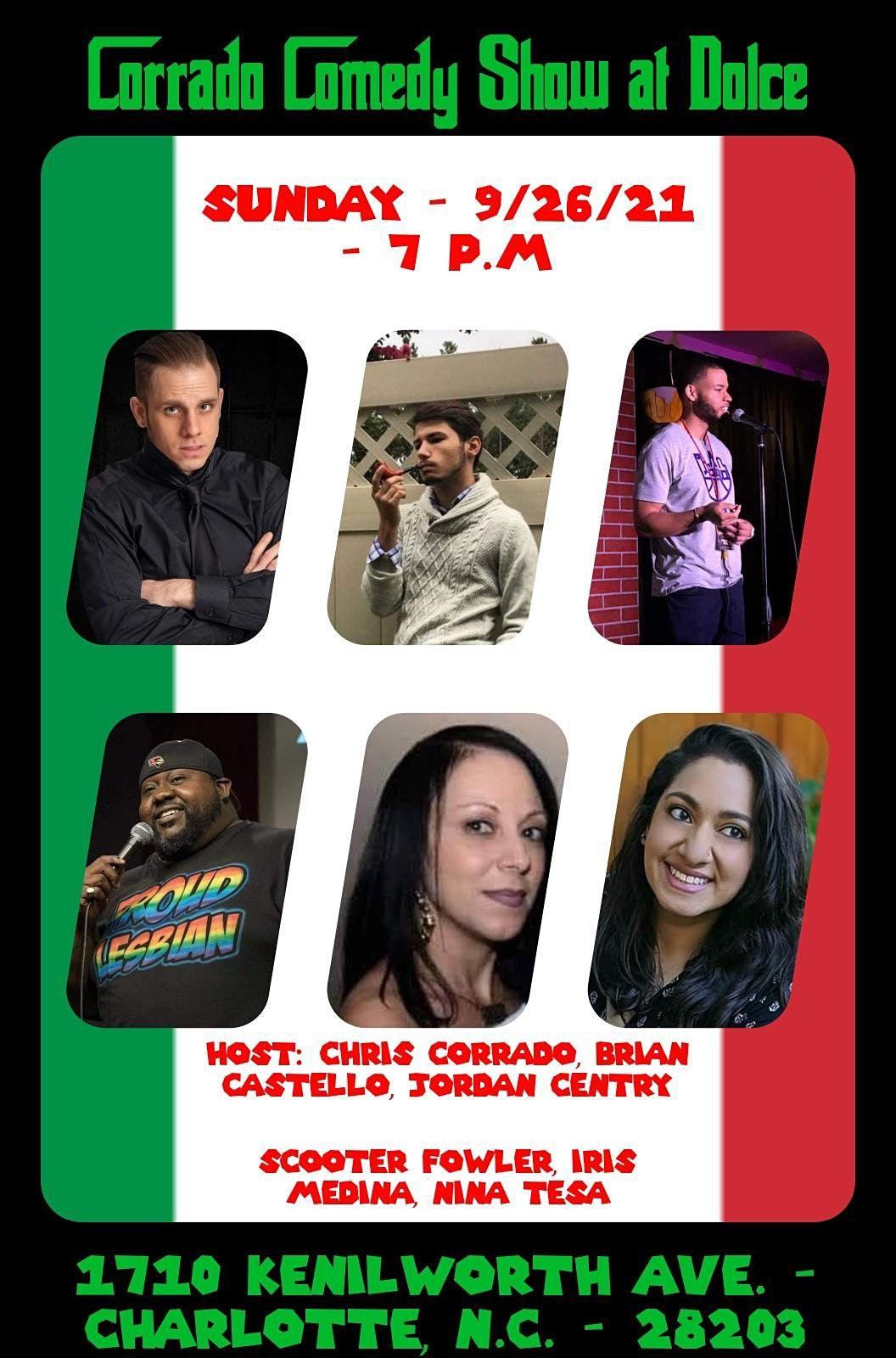 Corrado Comedy Show at Dolce: 9\/26\/21