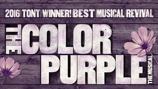 The Color Purple - (Tickets & Dates Here)