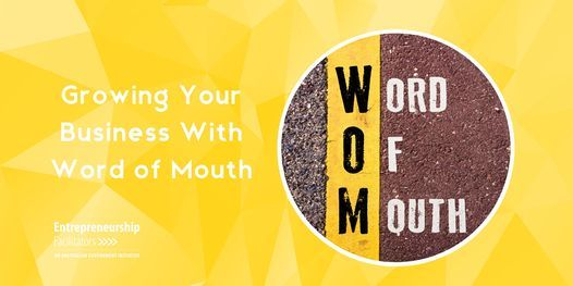 Growing your Business with Word of Mouth