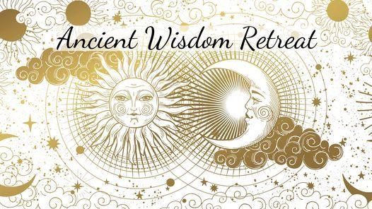 Ancient Wisdom Retreat