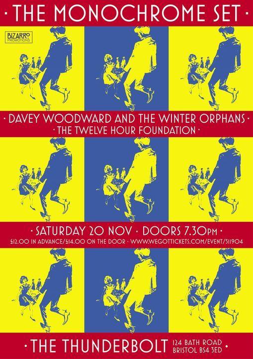 The Monochrome Set + Davey Woodward & The Winter Orphans + The Twelve Hour Foundation, Bristol