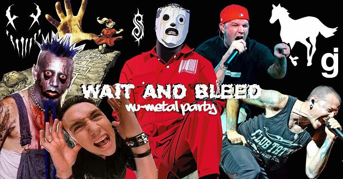 Wait and Bleed - Nu Metal Night (Manchester)