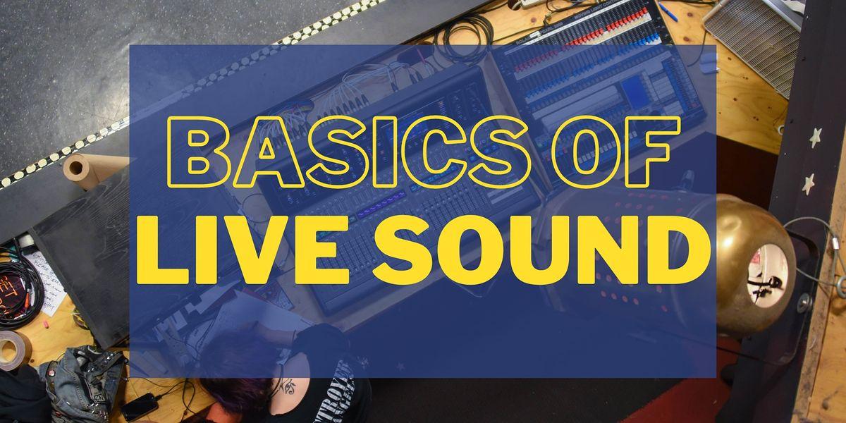Basics of Live Sound (LS 101)