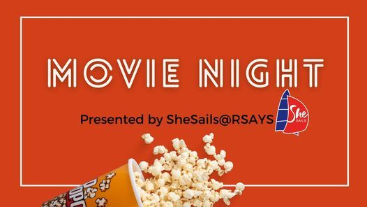 SheSails Movie Night