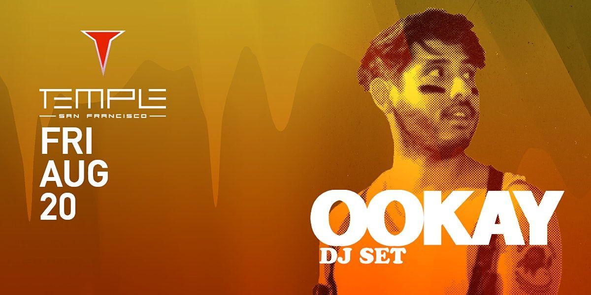 OOkay at Temple SF