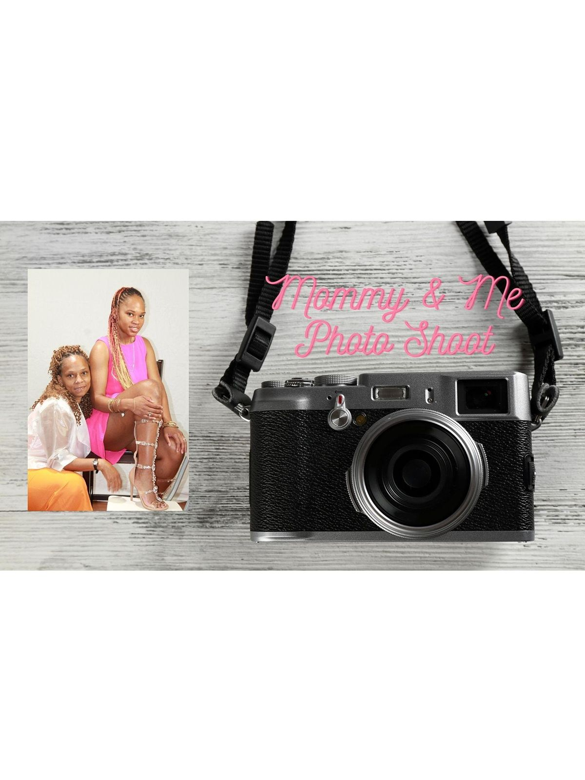 Mommy & Me  Photo Shoot
