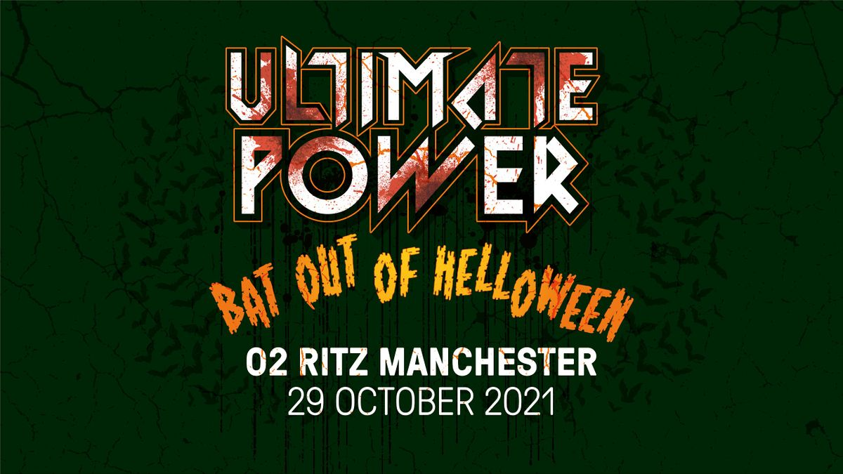 Ultimate Power - Manchester BAT OUT OF HELLOWEEN!