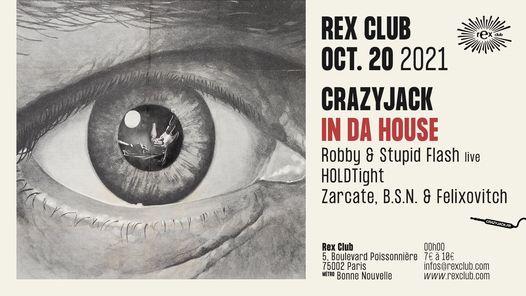 CrazyJack in da House : Robby & Stupid Flash live - Holdtight - La Meute dj's