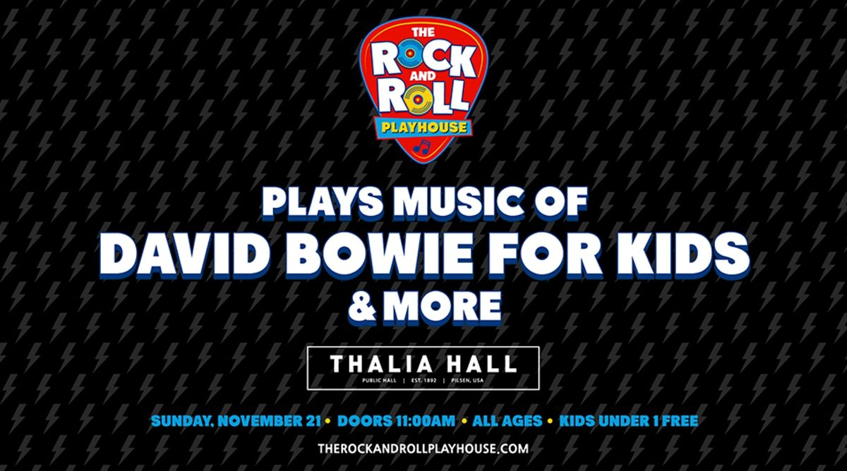 Rock & Roll Playhouse Presents the Music of David Bowie for Kids