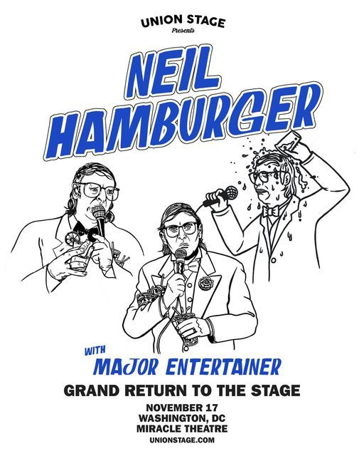 Neil Hamburger - Grand Return to The Stage + Major Entertainer @ Miracle Theatre