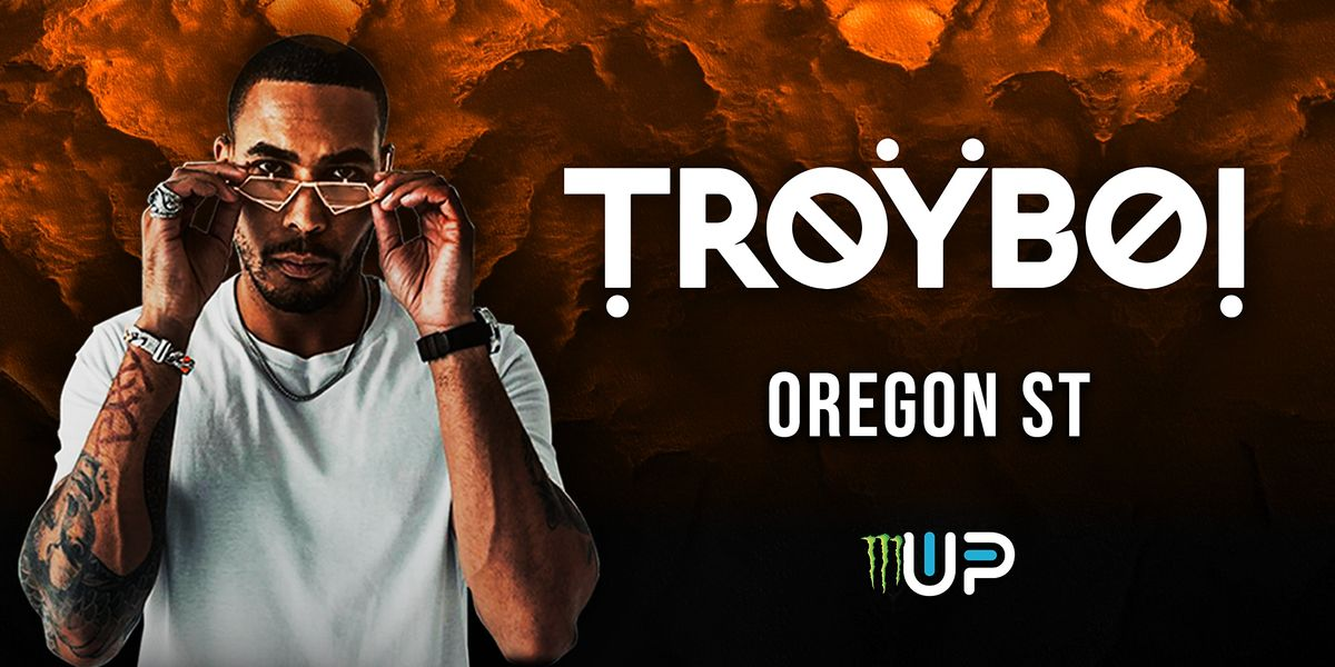 Monster Energy Up  & Up presents TROYBOI at *OSU DATE IS TENTATIVE