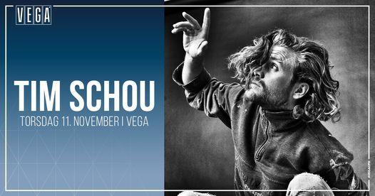Tim Schou [support: Kedde Brock] - VEGA