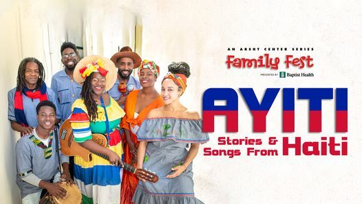 Family Fest: Ayiti: Stories & Songs From Haiti