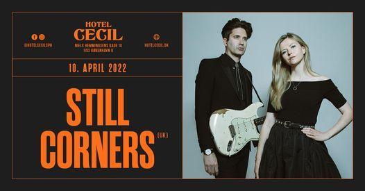 Still Corners (UK) @Hotel Cecil, K\u00f8benhavn