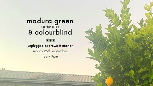 unplugged - madura green (solo) & colourblind