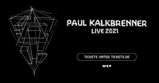 """Paul Kalkbrenner   Berlin (""""2G""""-Konzert!)"""