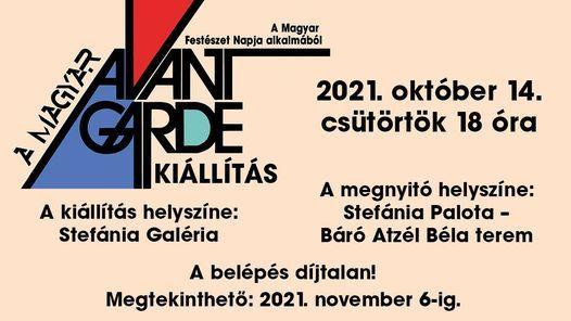 A magyar avantg\u00e1rd - Ki\u00e1ll\u00edt\u00e1s a Magyar Fest\u00e9szet Napja alkalm\u00e1b\u00f3l