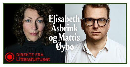 Elisabeth \u00c5sbrink og Mattis \u00d8yb\u00f8 direkte fra Litteraturhuset