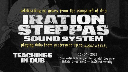 Teachings in Dub: 30 Years of Iration Steppas