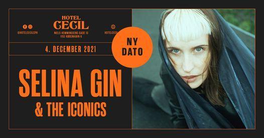 Selina Gin & The Iconics @Hotel Cecil, K\u00f8benhavn
