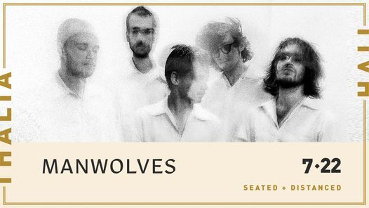 Manwolves (Seated & Distanced) at Thalia Hall