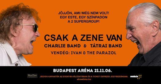 Csak a zene van- A Charlie Band \u00e9s a T\u00e1trai Band k\u00f6z\u00f6s koncertje