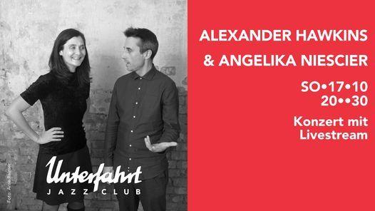 Alexander Hawkins | Angelika Niescier \u2022 Live at Unterfahrt