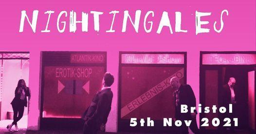 The Nightingales in Bristol 05.11.2021