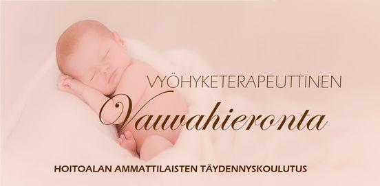 Vy\u00f6hyketerapeuttinen vauvahieronta, peruskurssi ammattilaisille