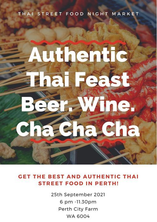 Authentic Thai Feast. Beer. Wines and Cha Cha Cha