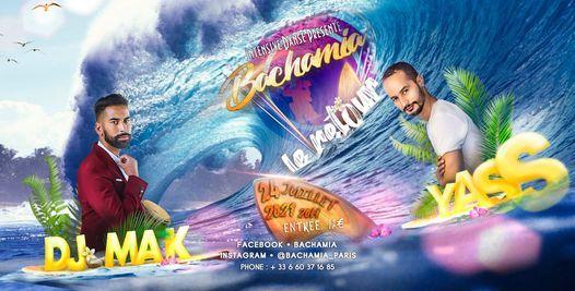 Bachamia le retour - Yass - DJ Mak