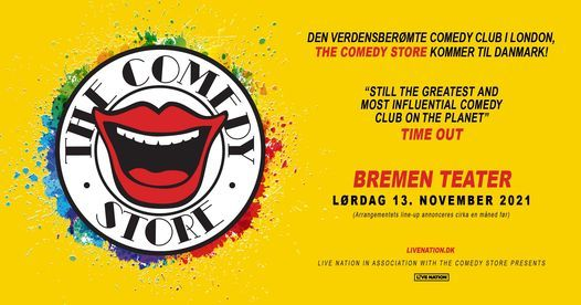 The Comedy Store - Bremen Teater 13\/11\/21