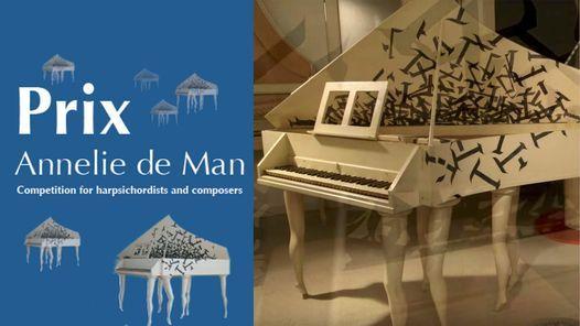 Harpsichord Competition: Semifinals   Prix Annelie de Man 2021