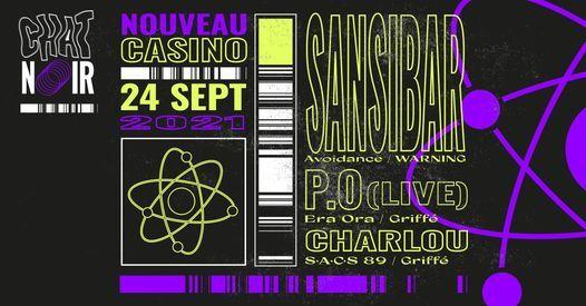 Chat Noir invite : Sansibar, P.O (live), Charlou