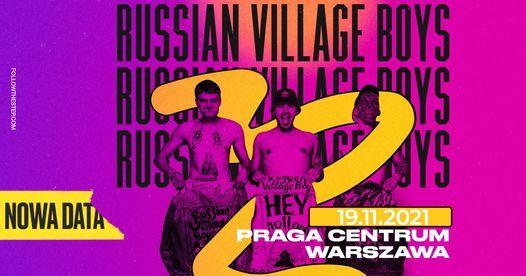 Russian Village Boys \u2022 19.11.2021 \u2022 Warszawa