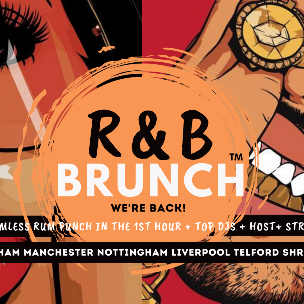 R&B Brunch BHAM - Re-opening Party
