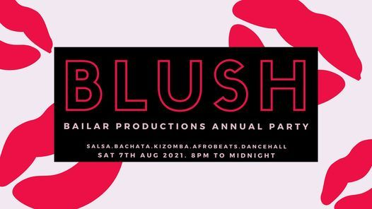 BLUSH - Bailar Productions Annual Dance Party