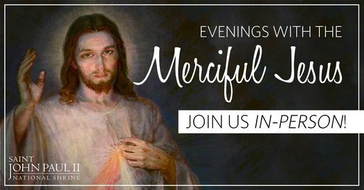 July Evening with the Merciful Jesus