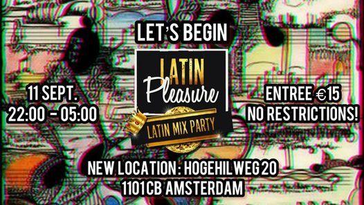 Latin Pleasure Begins!