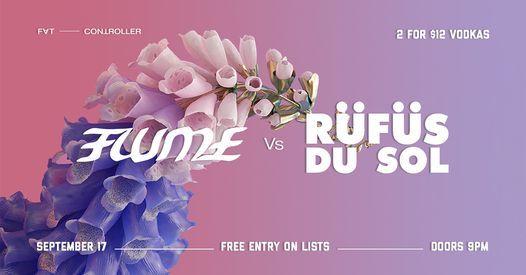Flume vs. R\u00fcf\u00fcs Du Sol   Fat Controller