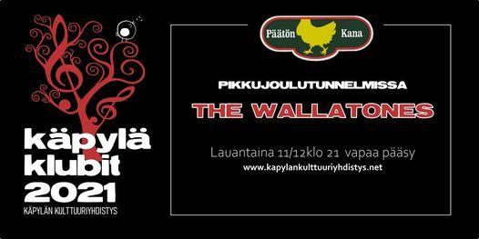 K\u00c4PYL\u00c4-KLUBIT: The Wallatones