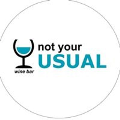 Not Your Usual - Wine Bar