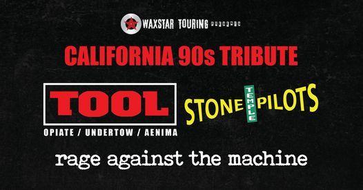 California 90s Tribute - Tool \/ RATM \/ STP