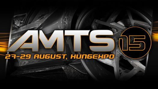 AMTS - 15. Jubileumi Automobil \u00e9s Tuning Show