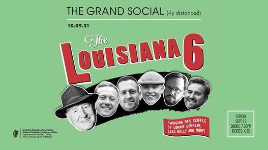The Grand Social(ly Distanced) Presents: Louisiana 6